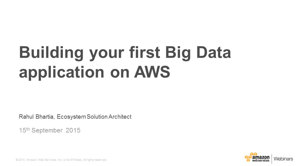 AWS September Webinar Series - Getting Started with Big Data