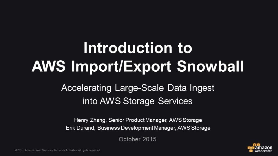 Amazon Import/Export Snowball Webinar