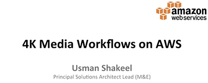 4K_Media_Workflows_on_AWS_thumb