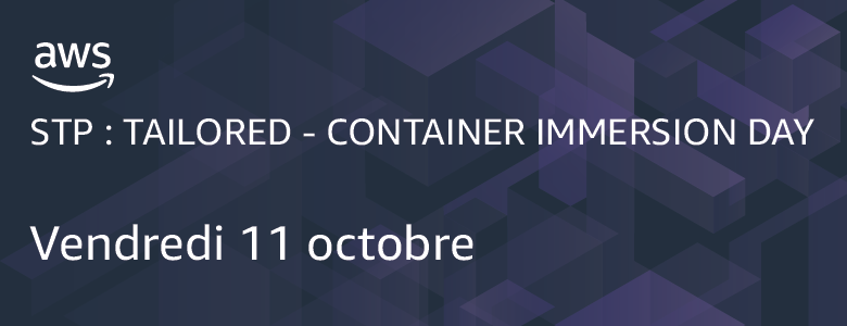 STP : Tailored - Container Immersion Day 11 octobre