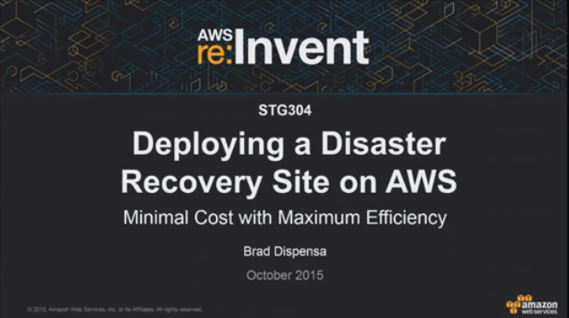 AWS re:Invent 2016 | (FIN302) Disaster Recovery and Business Continuity for SIFIs