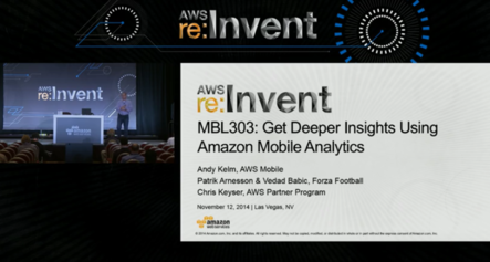 re:Invent Video - Mobile Analytics on AWS