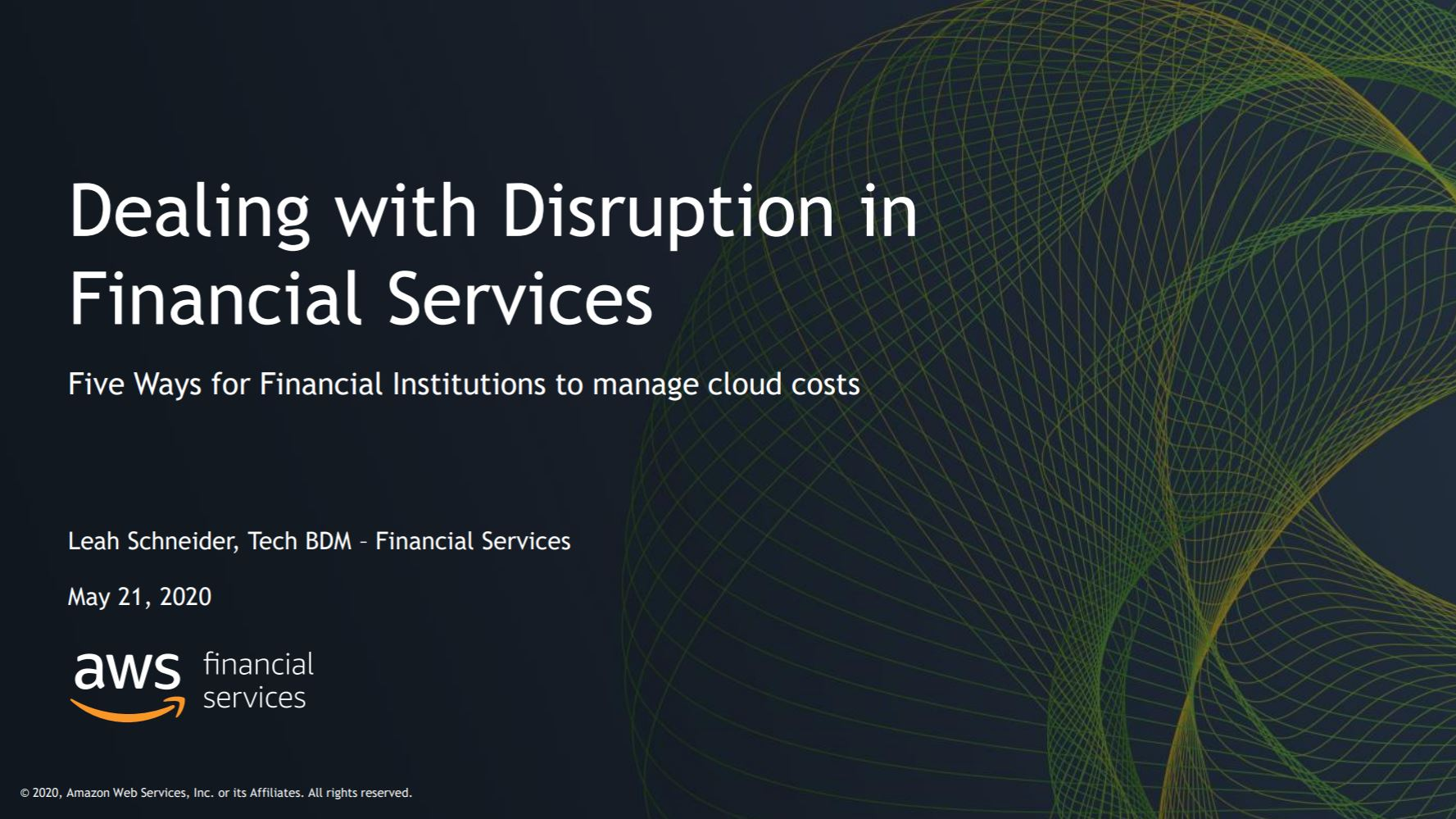 AWS Financial Services Cloud Symposium On-Demand