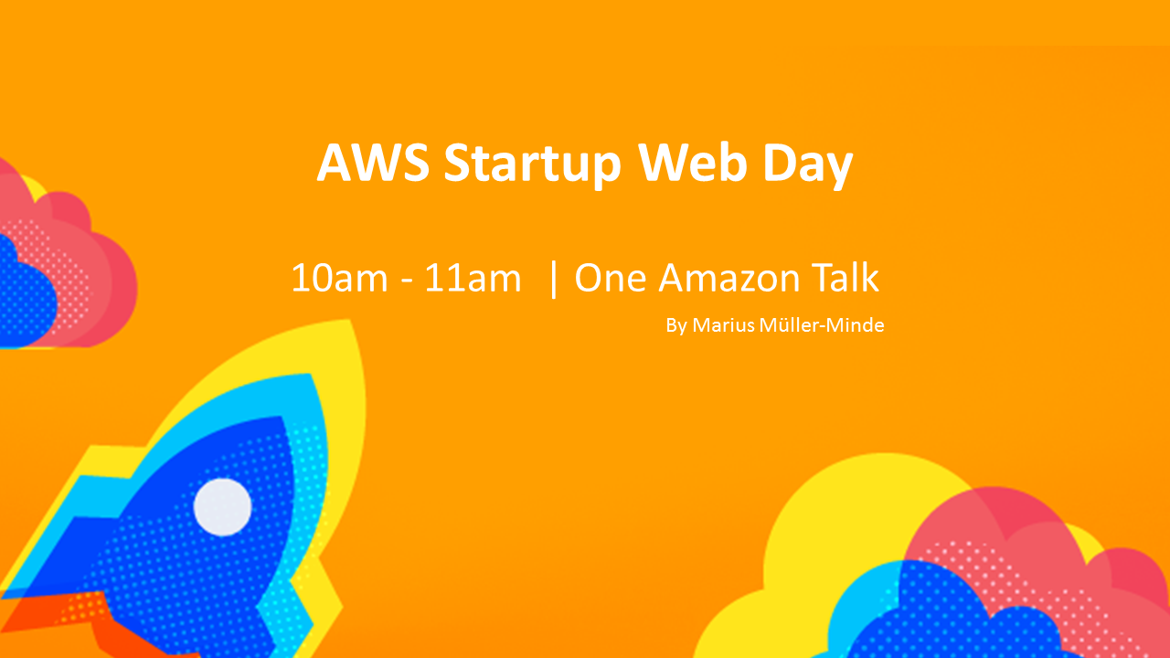 Startup Web day One Amazon Talk