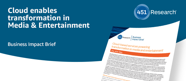 Cloud enables transformation in Media & Entertainment.
