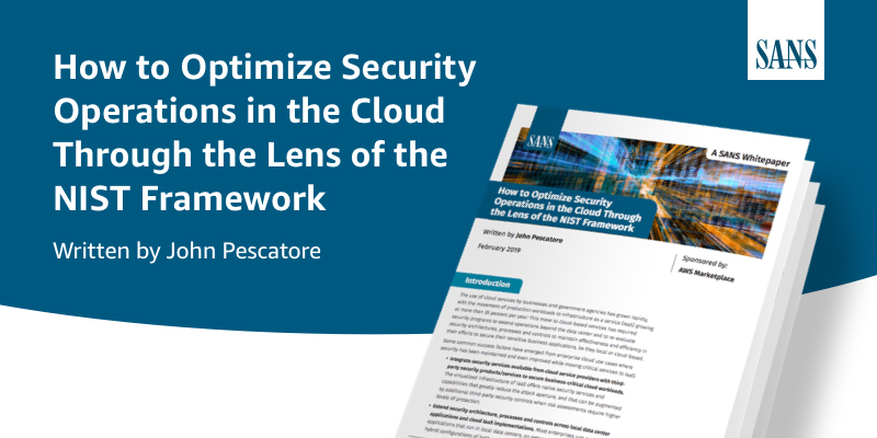 How to Optimize Security Operations in the Cloud Through the Lens of the NIST Framework