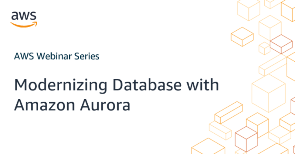 Modernizing Database with Amazon Aurora