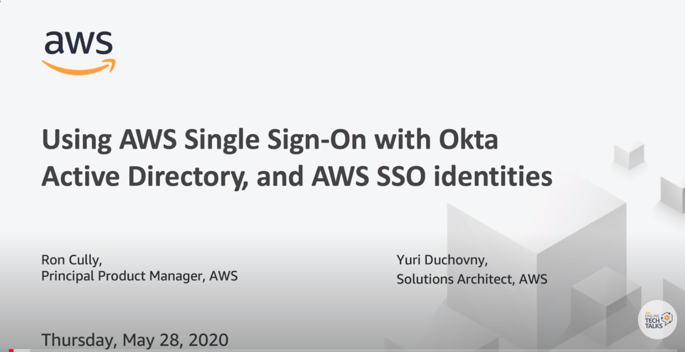 Using AWS SSO with Okta, Active Directory, and AWS SSO Identities