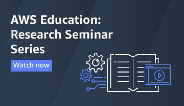 AWS Education: Research Seminar Series