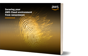 Securing your AWS Cloud environment from ransomware eBook