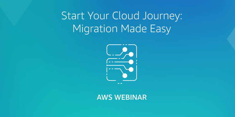Start-Your-Cloud-Journey-Migration-Made-Easy