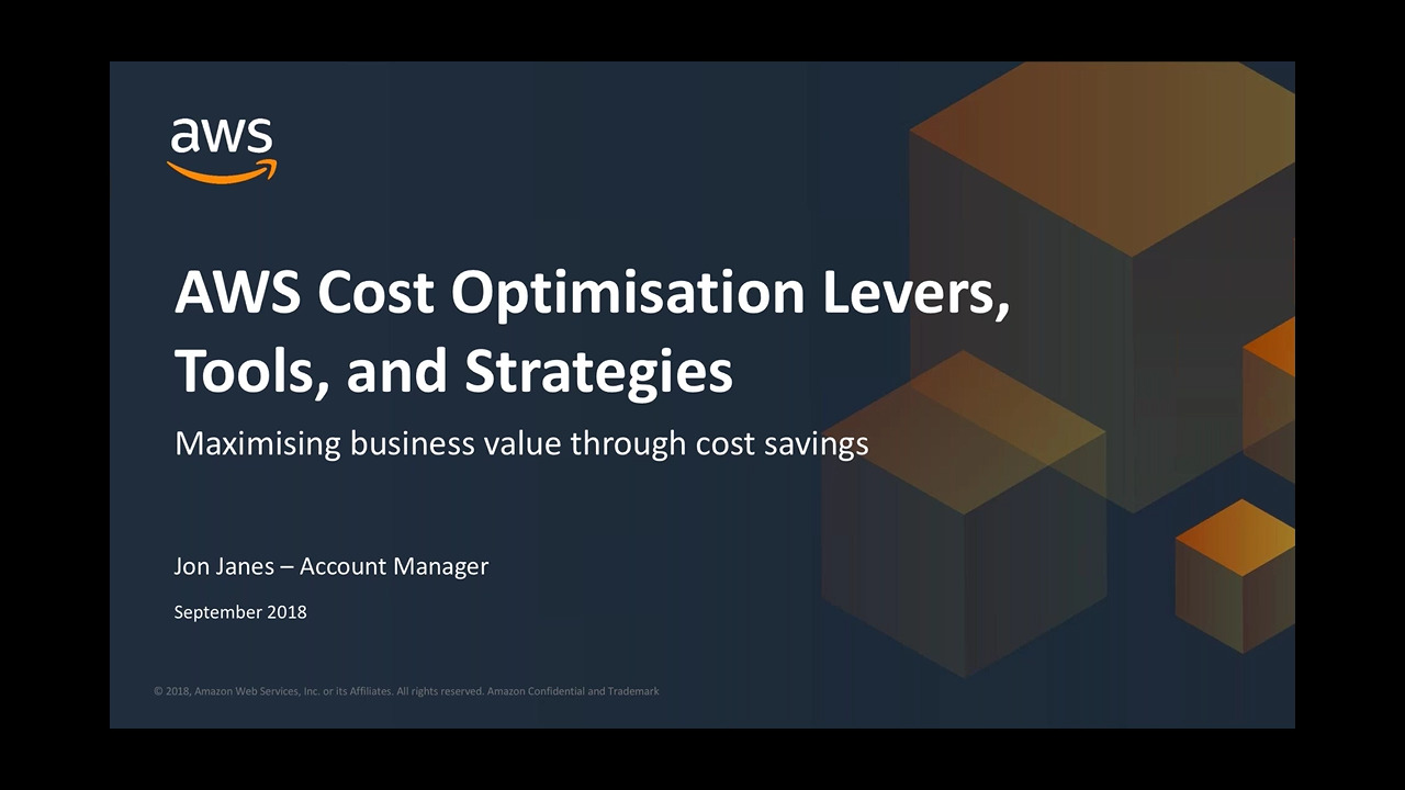 AWS+Webinar+Series+-+Cost+Optimisation+Levers+Tools+and+Strategies