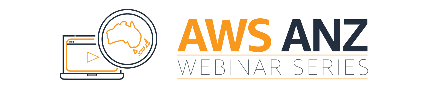 AWS Webinar Series for Australia & New Zealand