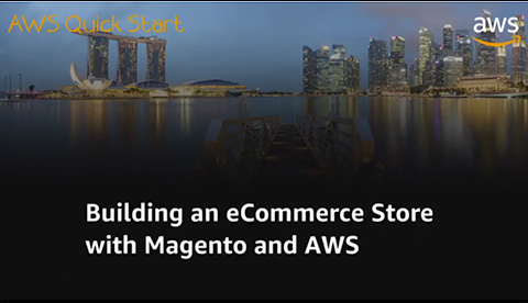 Building an eCommerce Store with Magento and AWS