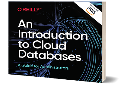An Introduction to Cloud Databases: A Guide for Administrators