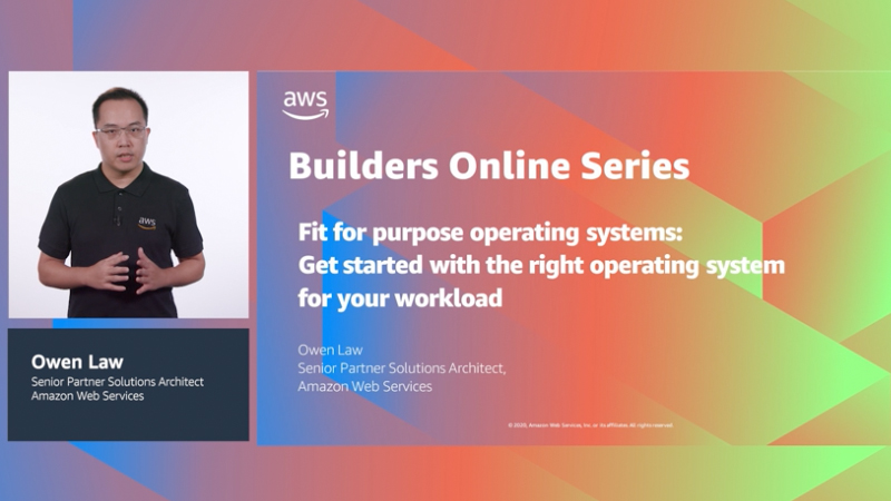 Fit for purpose operating systems: Get started with the right operating system for your workload (Level 200)