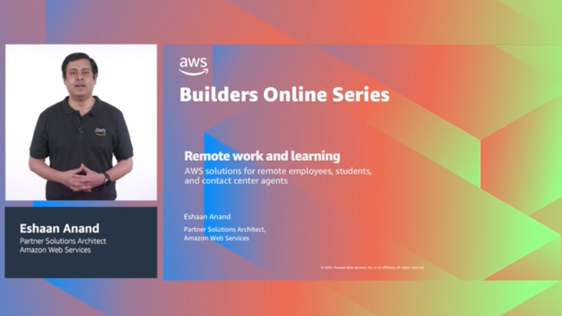 Remote work and learning solutions on AWS (Level 200)