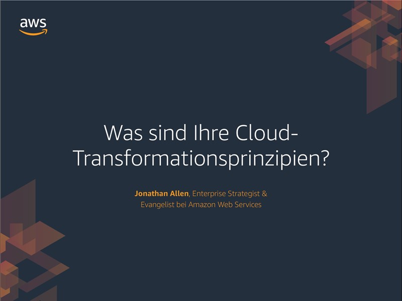 AWS Executive Insights eBook: Wie lauten Ihre Prinzipien der Cloud-Transformation?