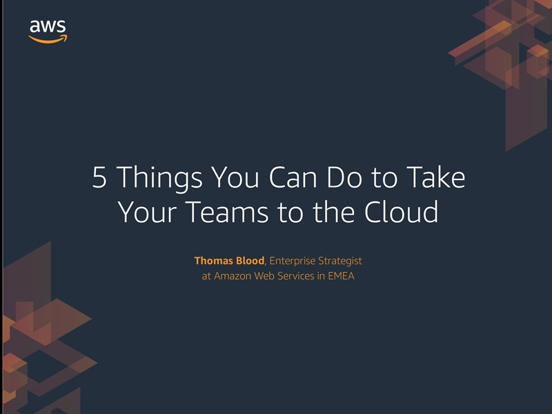 AWS Executive Insights Ebook: 5 Things to Take Your Team to the Cloud