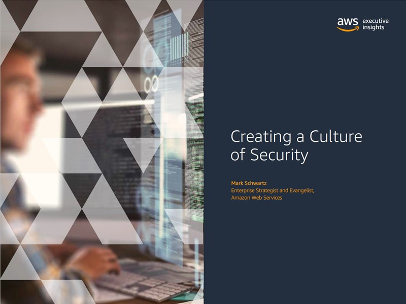 AWS Executive Insights Ebook: Creating a Culture of Security