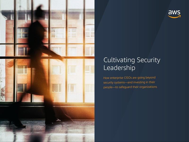 AWS Executive Insights Ebook: Cultivating Security Leadership