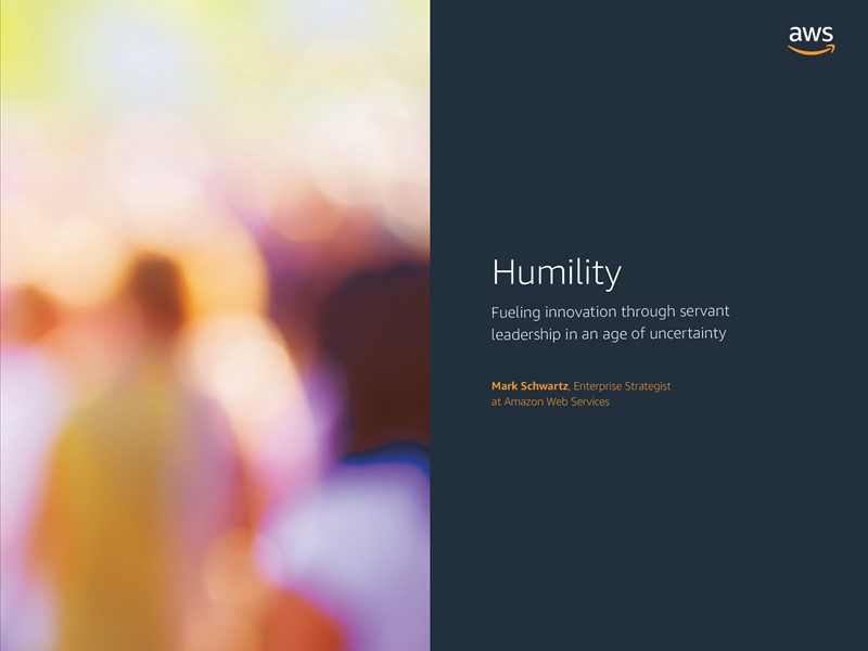 AWS Executive Insights Ebook: Humility is the Essence of Digital Transformation