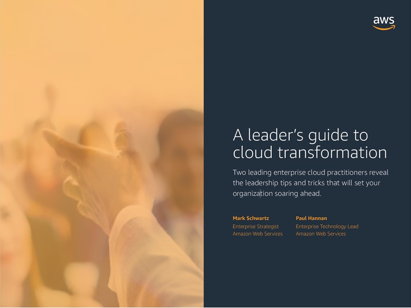 AWS Executive Insights Ebook: A Leader's Guide to Cloud Transformation