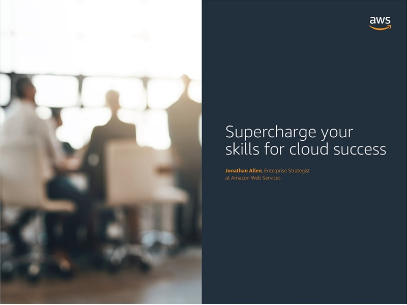 AWS Executive Insights Ebook: Supercharge your Skills for Cloud Success