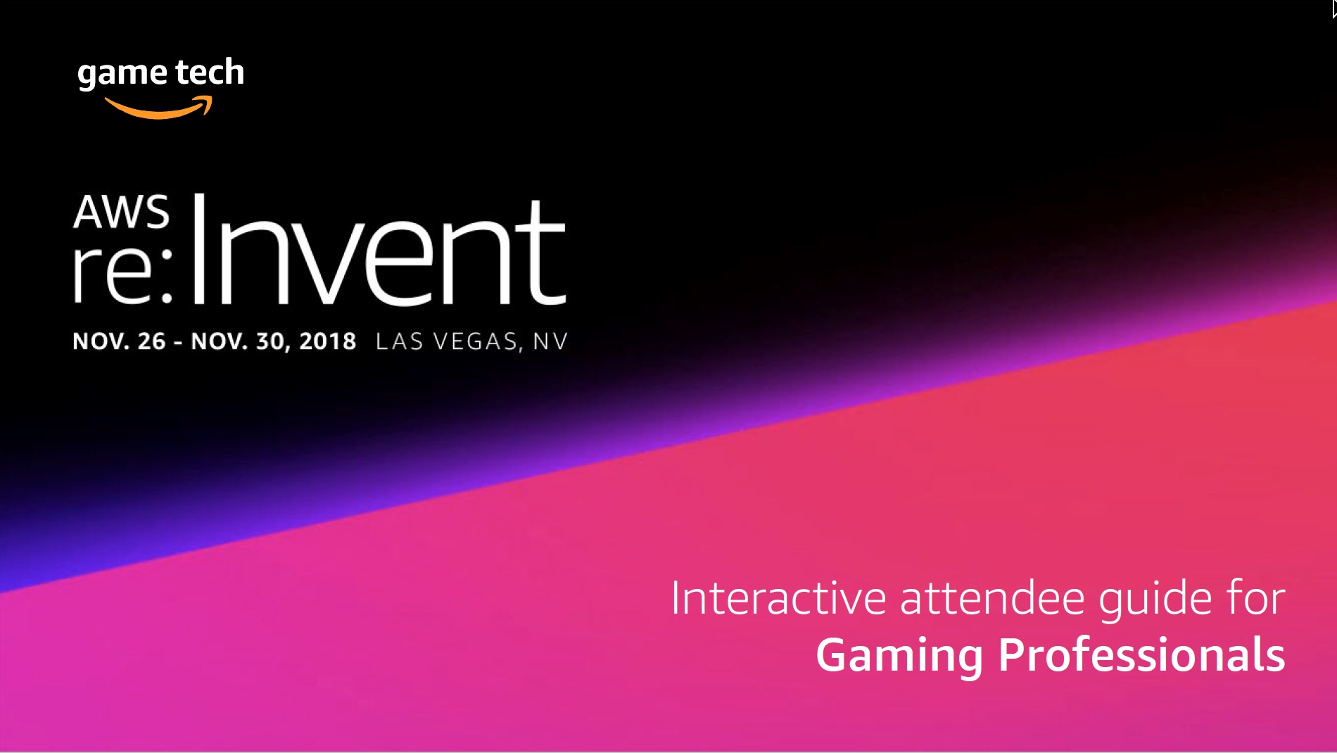 reInvent Gaming Attendee Guide