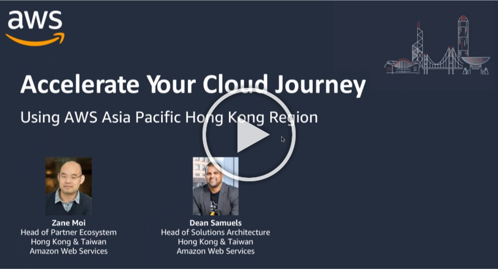 Accelerate your Cloud Journey with AWS Asia Pacific (Hong Kong) Region