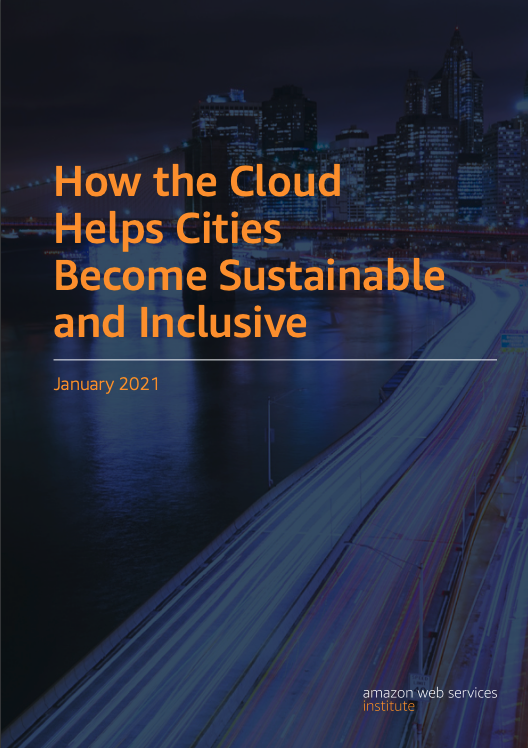 How the Cloud Helps Cities Become Sustainable and Inclusive