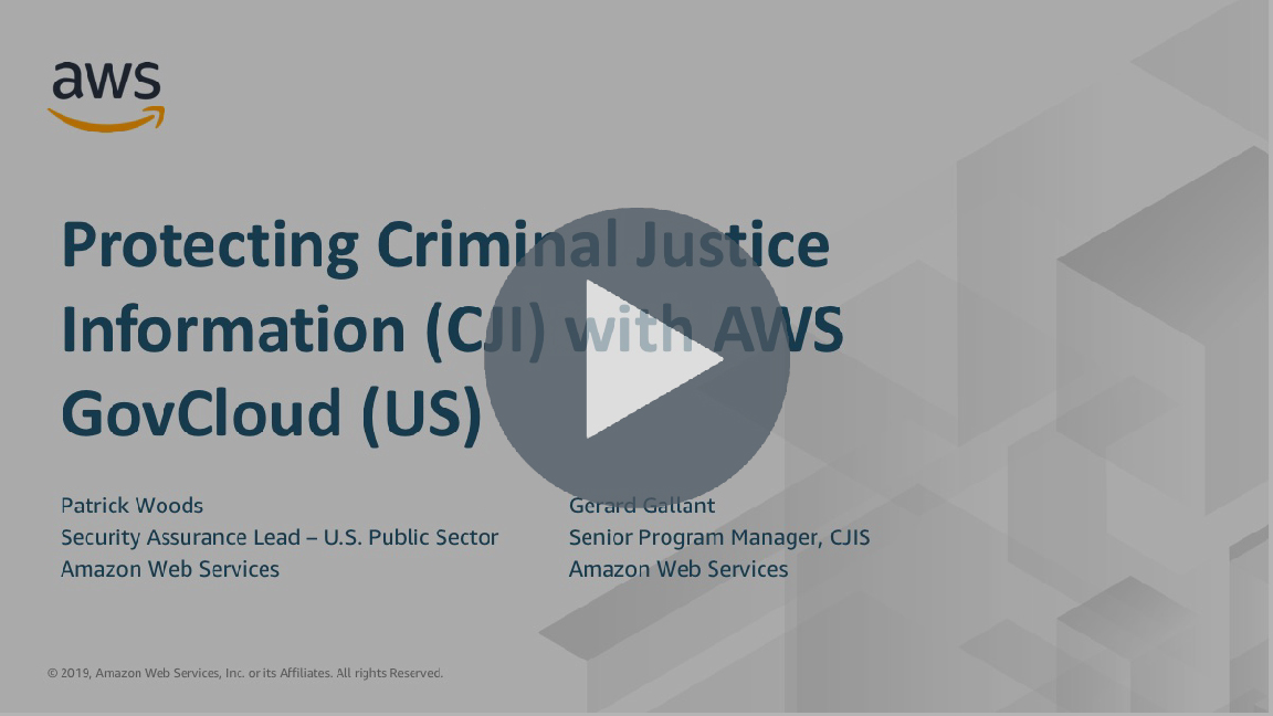 Protecting Criminal Justice Information (CJI) with AWS GovCloud (US)