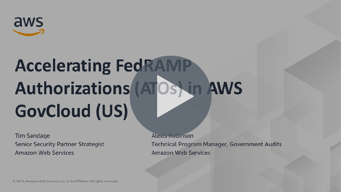 Accelerating FedRAMP Authorizations (ATOs) in AWS GovCloud (US)