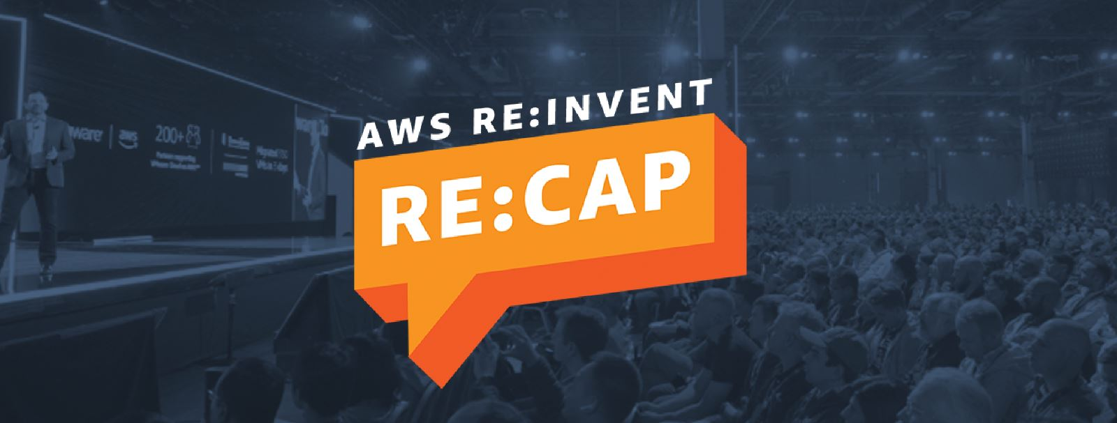 AWS re:Invent re:Cap
