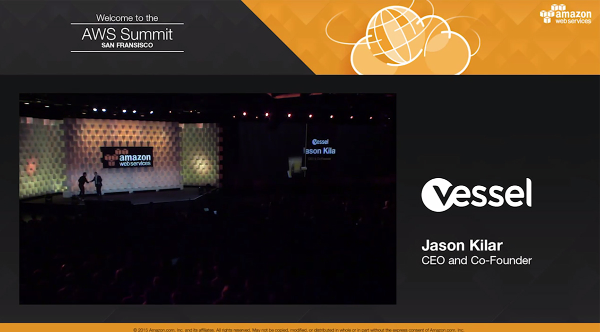 AWS SF Summit 2015 | Vessel Keynote Presentation