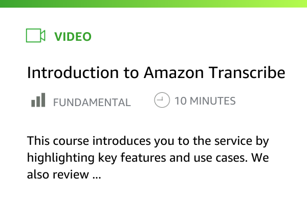Amazon Transcribe 简介