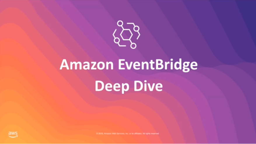 EventBridge Deep Dive Webinar