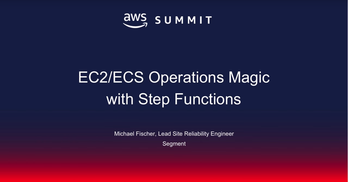 sfn_video_summits_ec2_ecs_segment