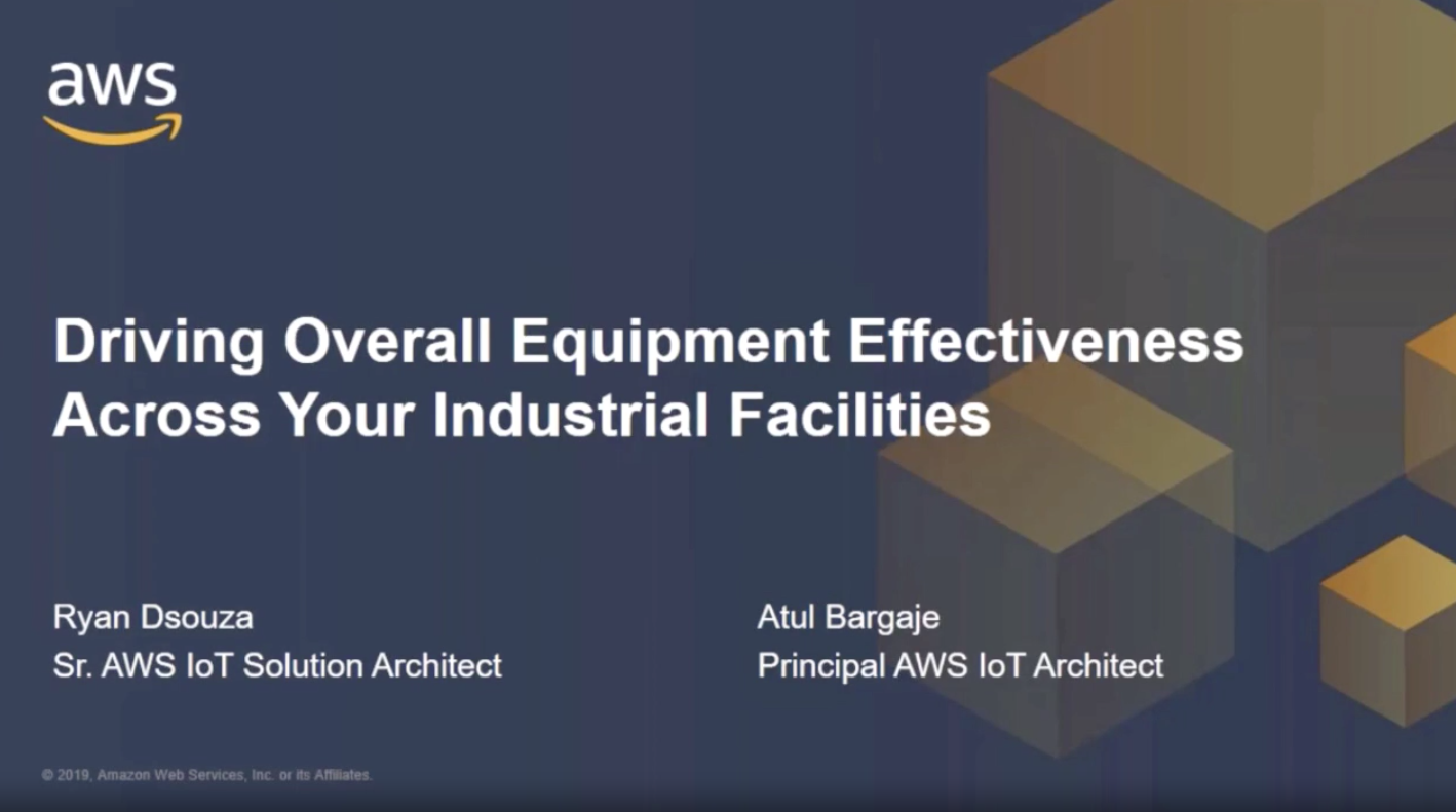 Driving Overall Equipment Effectiveness (OEE) Across Your Industrial Facilities