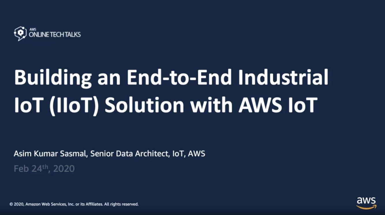 Building an End-to-End Industrial IoT (IIoT) Solution with AWS IoT