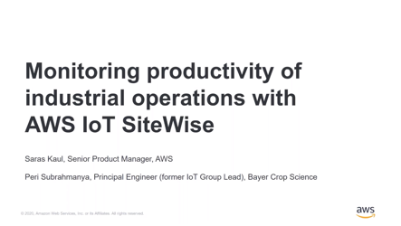 Monitoring Productivity of Industrial Operations with AWS IoT SiteWise