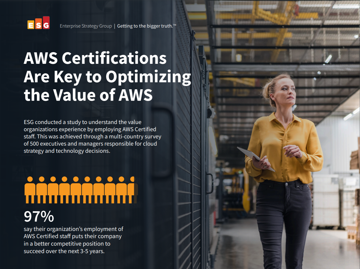 AWS Certifications Are Key to Optimizing the Value of AWS