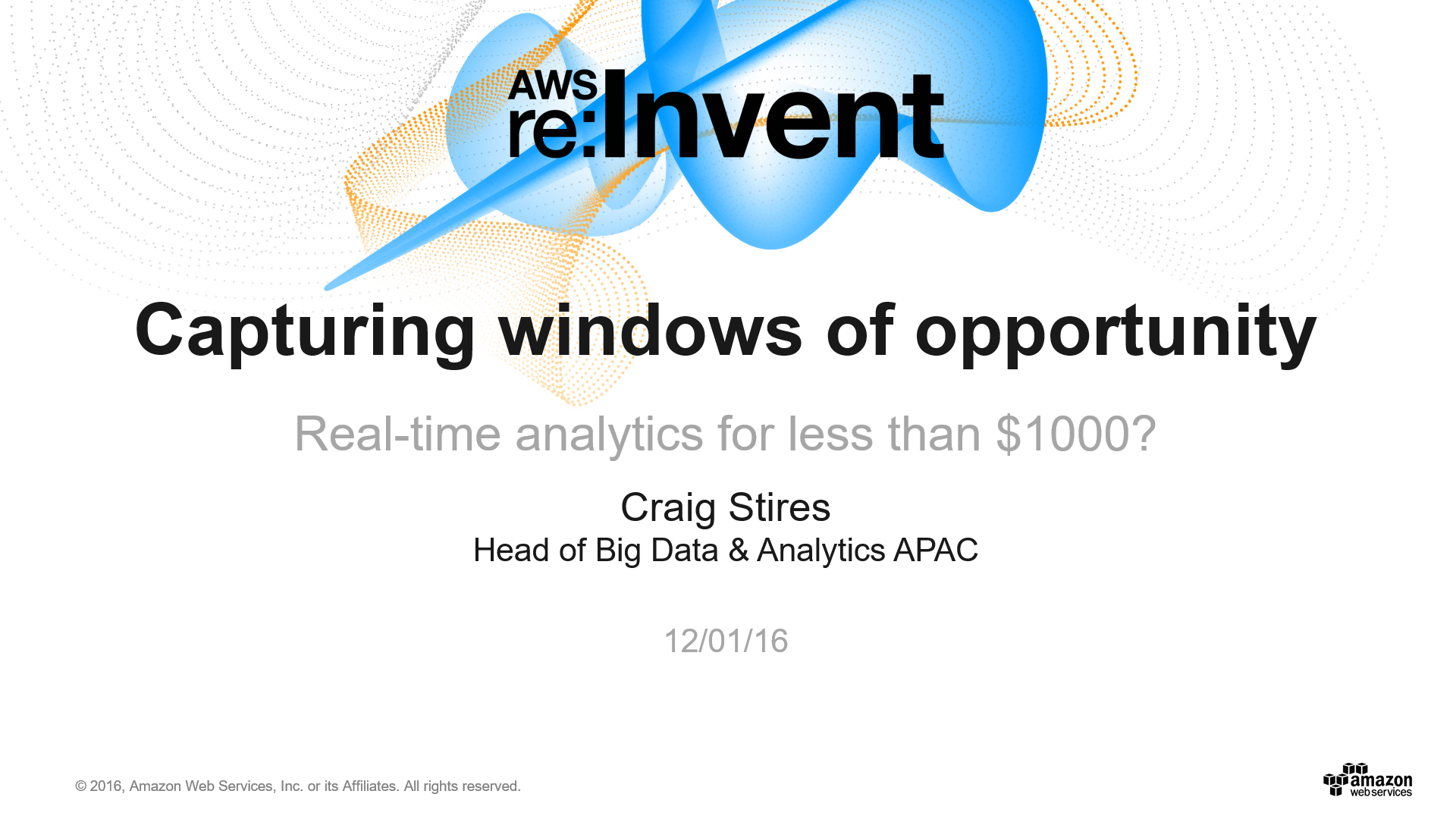DAT208 Capturing Windows of Opportunity Real-Time Analytics for Less Than $1000