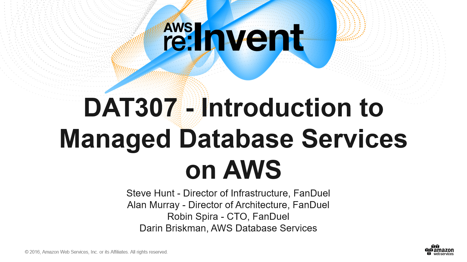 DAT307 Introduction to Managed Database Services on AWS