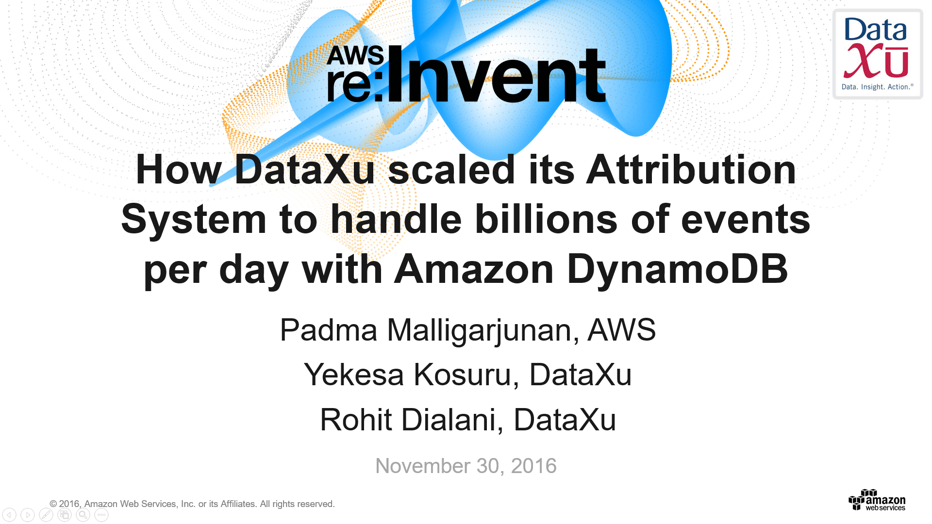 DAT312 How DataXu scaled its Attribution System to handle billions of events per day with Amazon DynamoDB