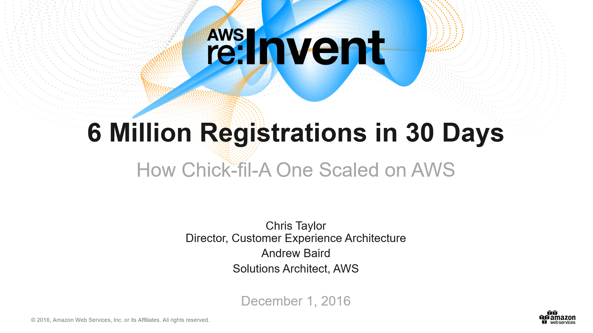 DAT313 6 Million New Registrations in 30 Days How the Chick-fil-A One App Scaled with AWS