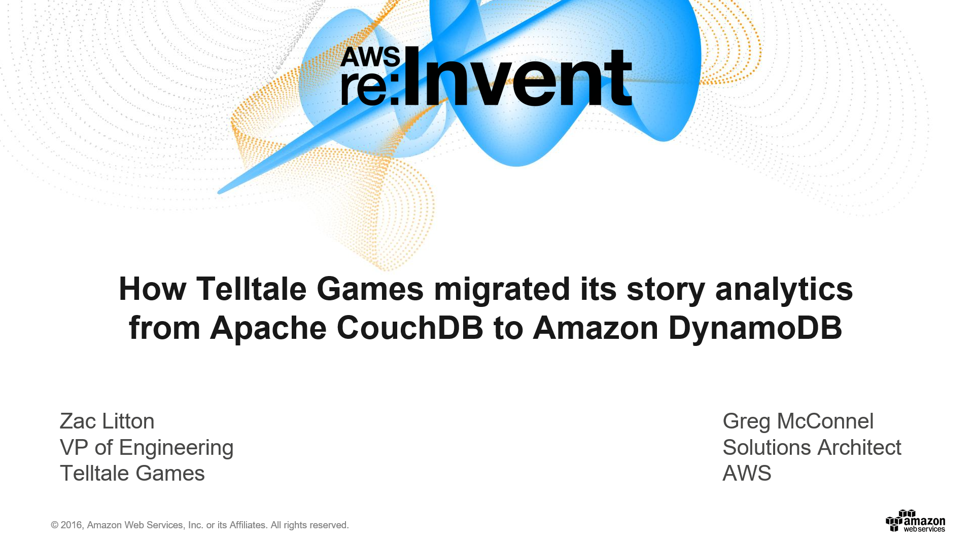 DAT316 How Telltale Games migrated its story analytics from Apache CouchDB to Amazon DynamoDB