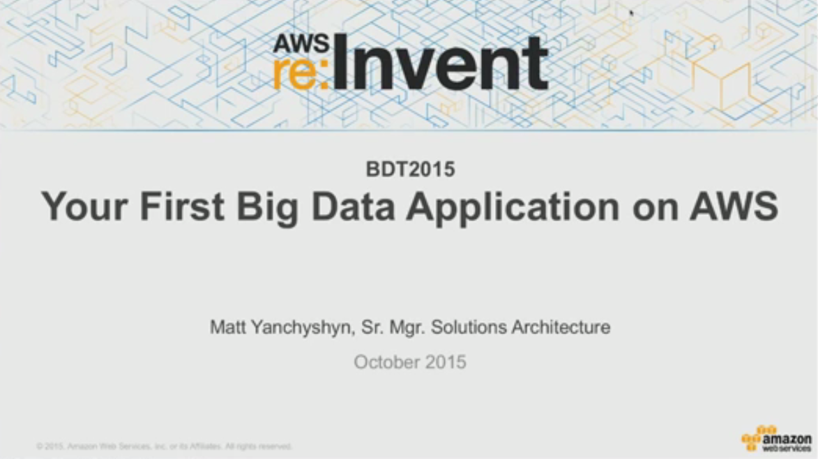 Your First Big Data Application on AWS