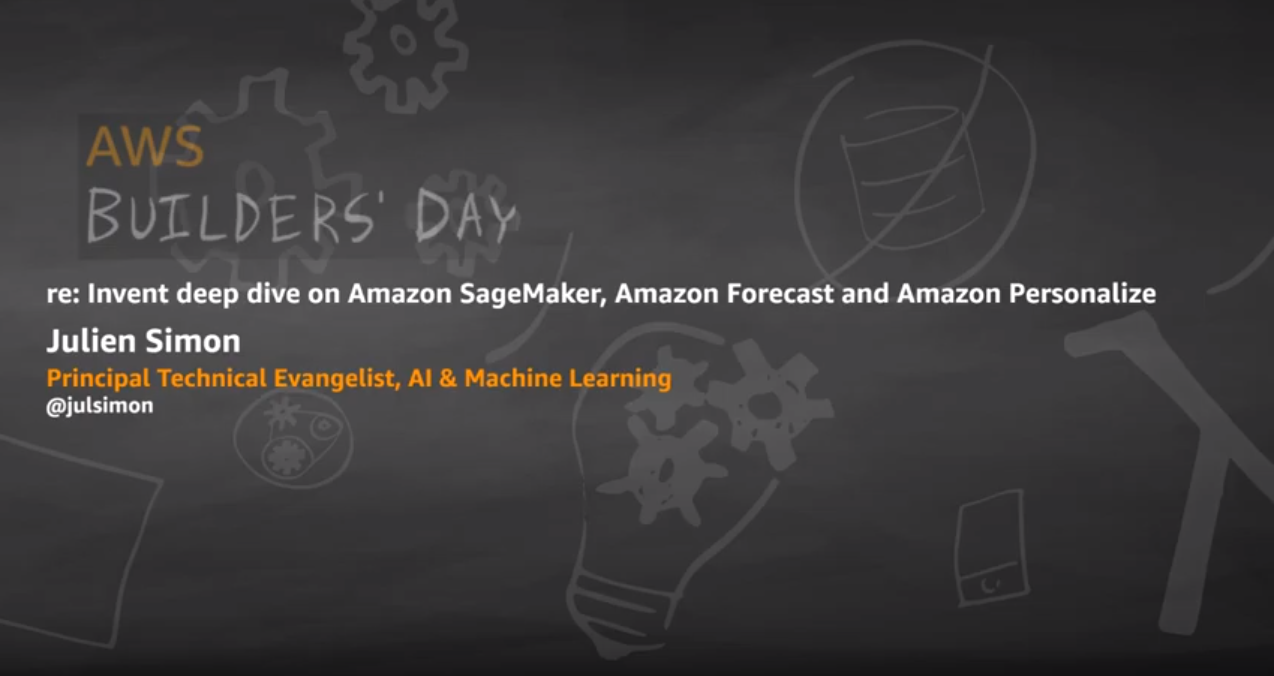 reinvent deep dive amazon sagemaker amazon forecast amazon personalize