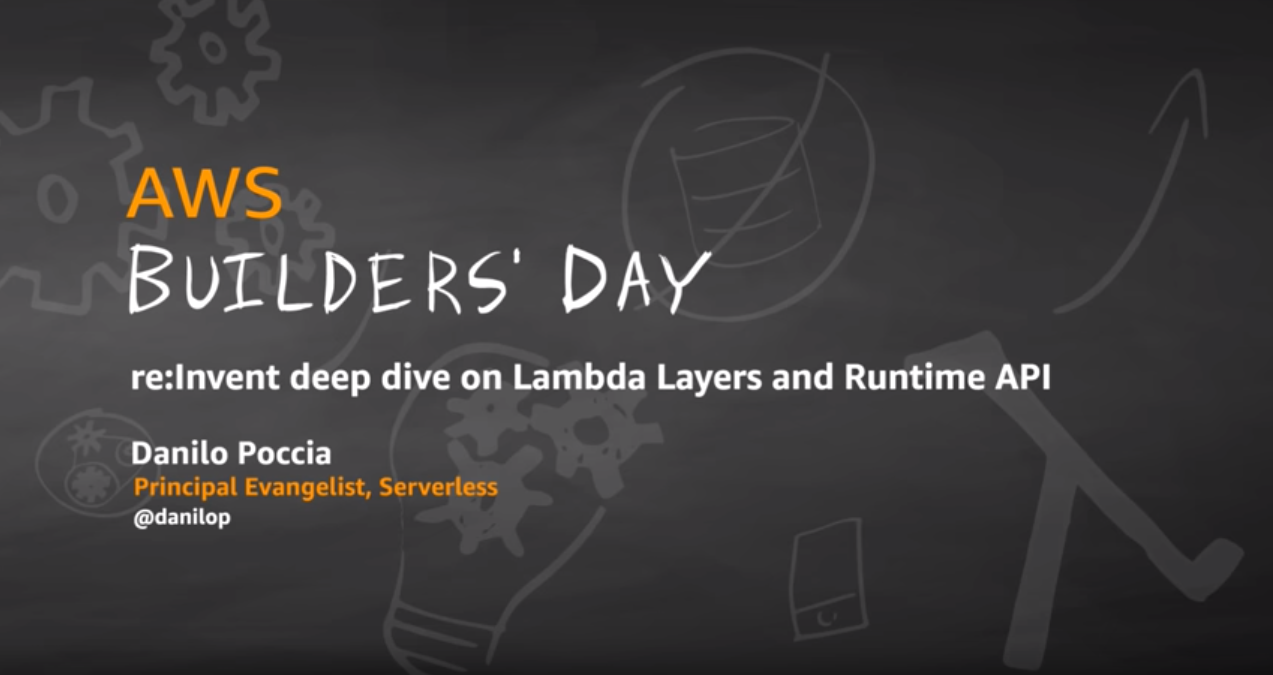 reinvent deep dive lambda layers runtime api